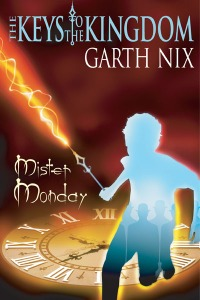 Garth Nix - Mister Monday cover
