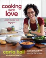 Cooking with love by carla hall