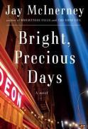 Bright Precious Days by Jay McInerney