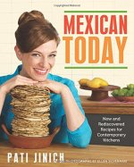 Mexican Today by Patti Jinich