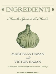 Ingredienti by Victor and Marcella Hazan