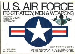 us-air-force-its-strategy-men-and-weapons